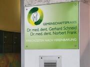 Dr. Schneid & Dr. Frank : Praxisschilder : Hinweistafel